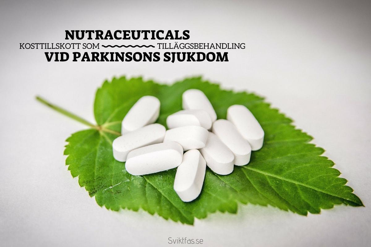 Nutraceuticals (kosttillskott) som Tilläggsbehandling vid Parkinsons sjukdom